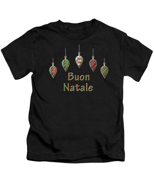 Buon Natale Italian Merry Christmas Kids T-Shirt
