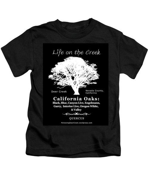 California Oak Trees - White Text Kids T-Shirt