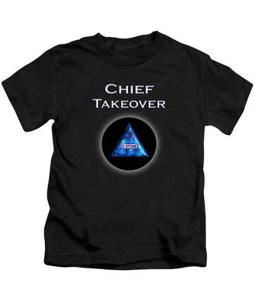 Chief Takeover Kids T-Shirt