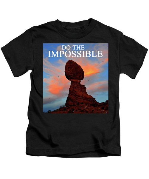 Do The Impossible Kids T-Shirt