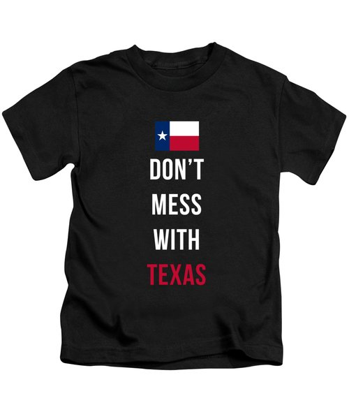 Kids T-Shirt featuring the digital art Don't Mess With Texas Tee Black by Edward Fielding