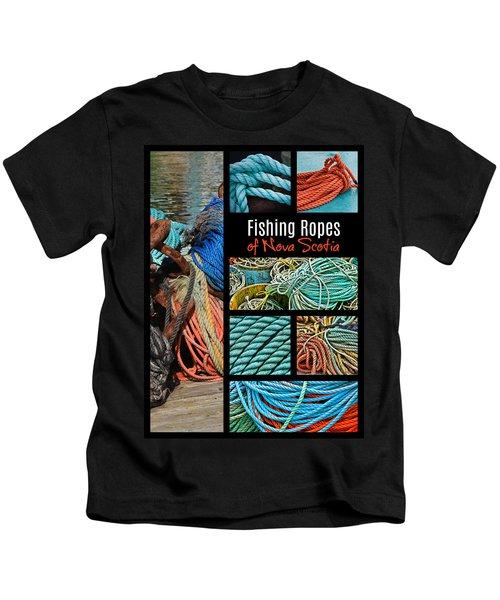 Fishing Ropes Of Nova Scotia Kids T-Shirt