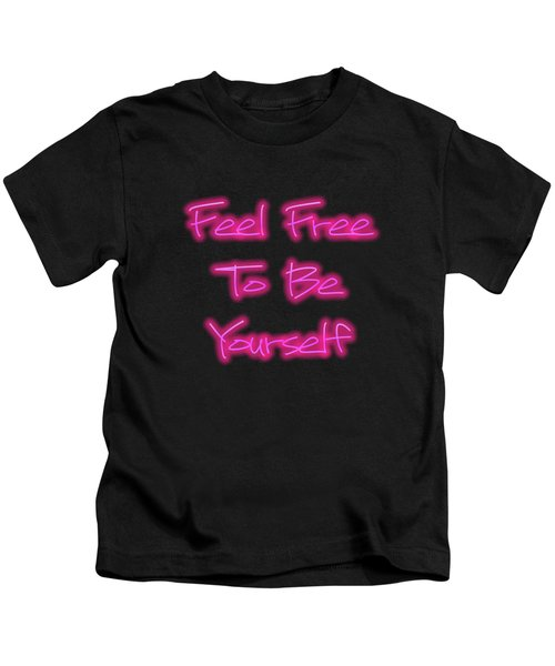 Free To Be Yourself   Kids T-Shirt