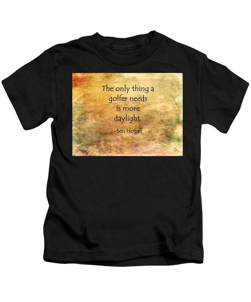 Kids T-Shirt featuring the painting Golf Quote by Marian Palucci-Lonzetta