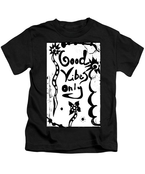 Good Vibes Only Kids T-Shirt