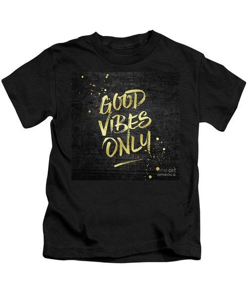 Good Vibes Only Gold Glitter Rough Black Grunge Kids T-Shirt