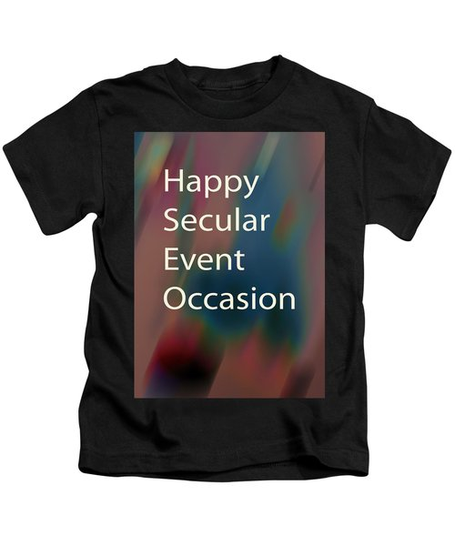 Happy Secular Event Occasion 2017 Kids T-Shirt