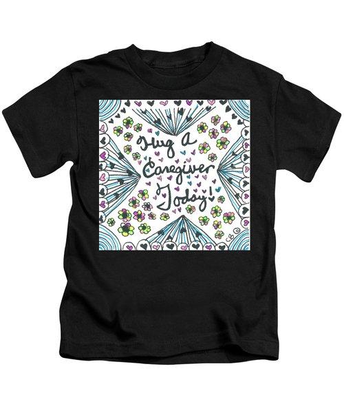 Hug A Caregiver Kids T-Shirt