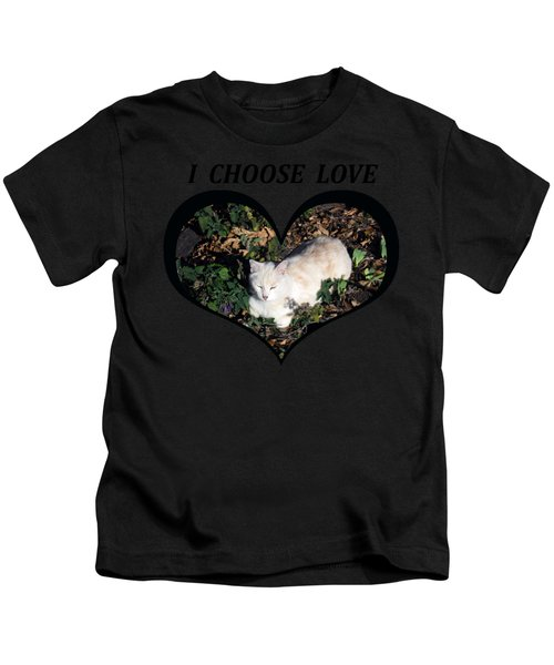 I Chose Love With A Cat Enjoying Catnip In A Garden Kids T-Shirt
