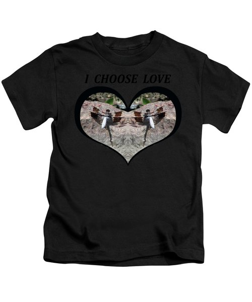 I Chose Love With Dragonflies On A Rock Kids T-Shirt