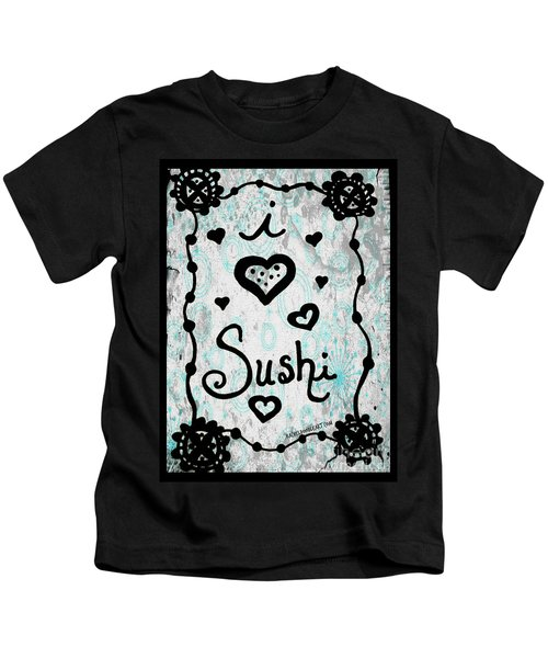 I Heart Sushi Kids T-Shirt