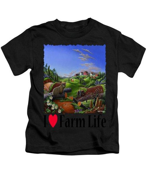I Love Farm Life - Groundhog - Spring In Appalachia - Rural Farm Landscape Kids T-Shirt