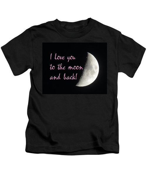 I Love You To The Moon Pink Kids T-Shirt