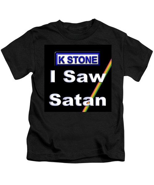 I Saw Satan Kids T-Shirt