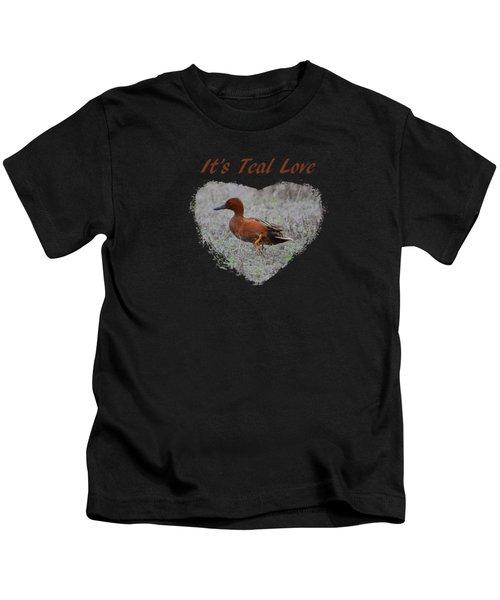 It's Teal Love Kids T-Shirt