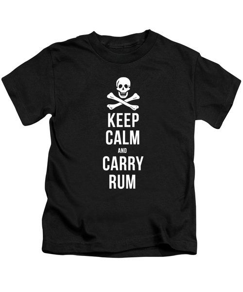 Kids T-Shirt featuring the drawing Keep Calm And Carry Rum Pirate Tee by Edward Fielding