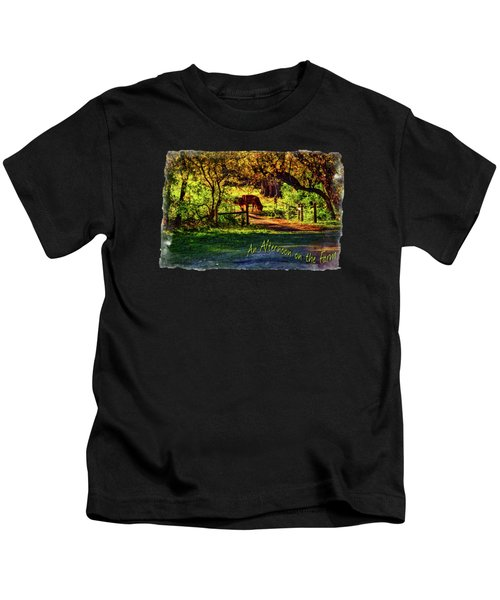Late Afternoon On The Farm Kids T-Shirt