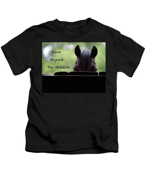 Look Beyond The Obstacle Kids T-Shirt