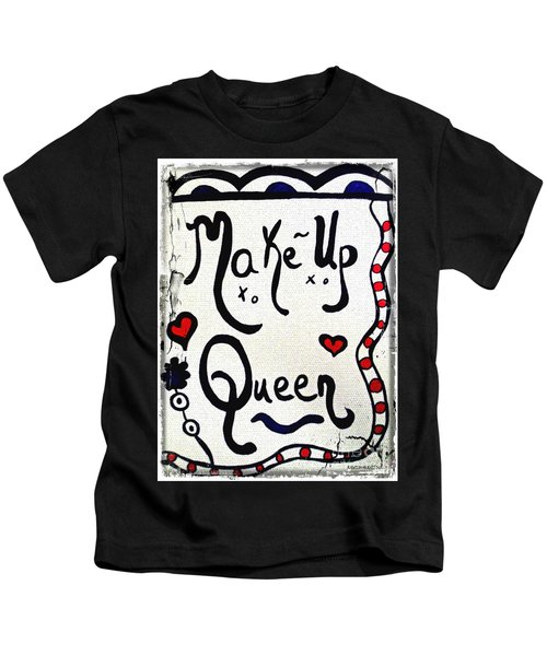Make-up Queen Kids T-Shirt