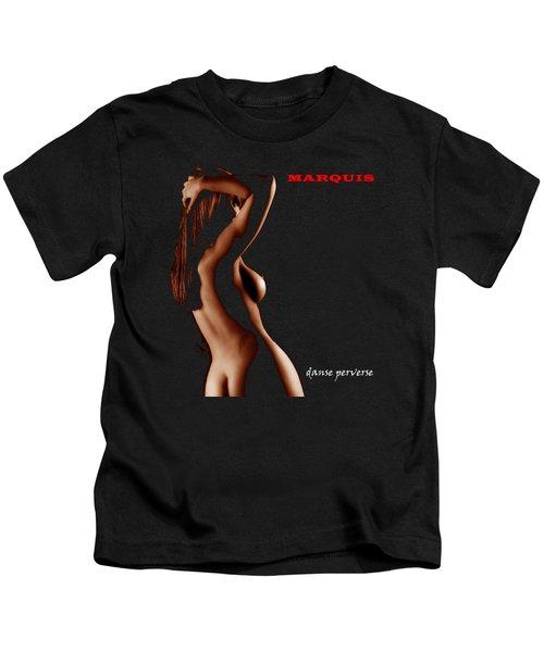 Marquis - Danse Perverse Kids T-Shirt