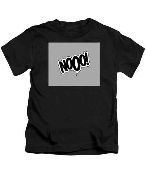 Nooo Kids T-Shirt