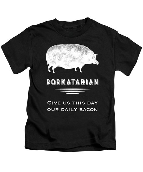 Porkatarian Give Us Our Bacon Kids T-Shirt