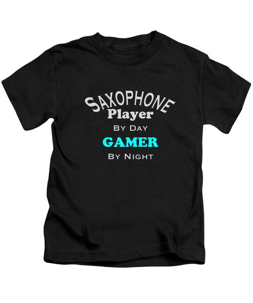 Saxophone Player By Day Gamer By Night 5623.02 Kids T-Shirt