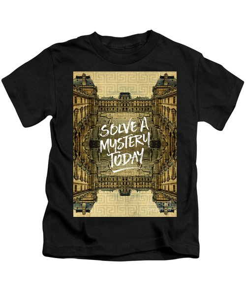 Solve A Mystery Today Louvre Museum Paris France Kids T-Shirt