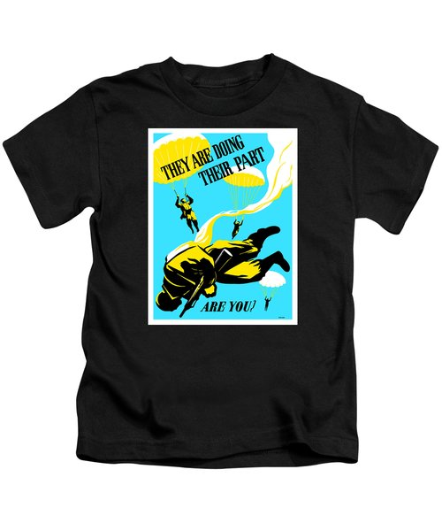 They Are Doing Their Part - Are You Kids T-Shirt