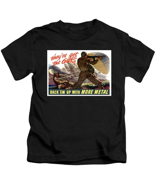 They've Got The Guts Kids T-Shirt
