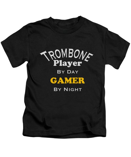 Trombone Player By Day Gamer By Night 5627.02 Kids T-Shirt by M K  Miller