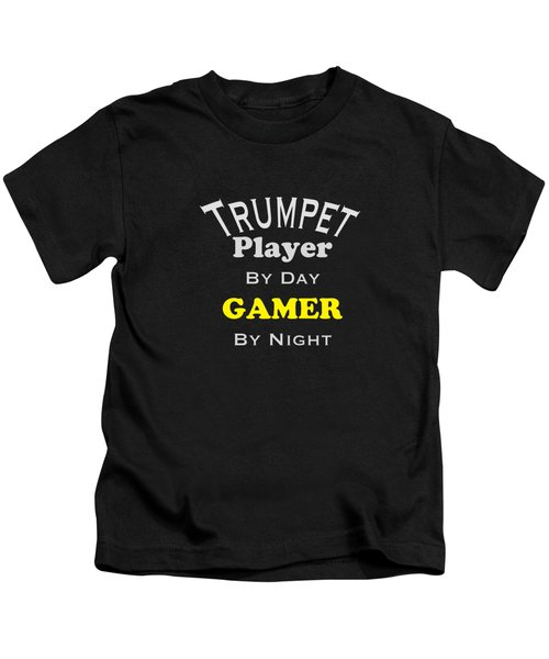 Trumpet Player By Day Gamer By Night 5629.02 Kids T-Shirt by M K  Miller
