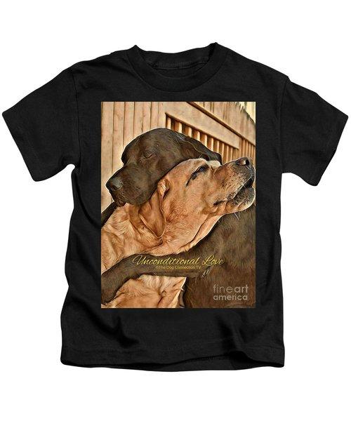Unconditional Love Kids T-Shirt