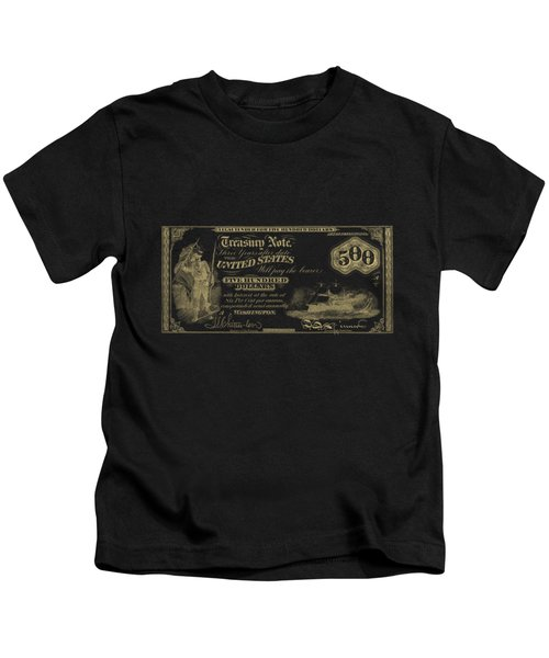 U.s. Five Hundred Dollar Bill - 1864 $500 Usd Treasury Note In Gold On Black Kids T-Shirt