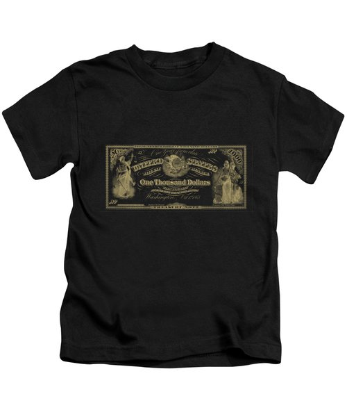 U. S. One Thousand Dollar Bill - 1863 $1000 Usd Treasury Note In Gold On Black Kids T-Shirt