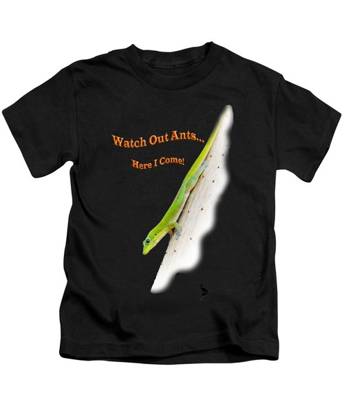 Watch Out Ants...here I Come Kids T-Shirt