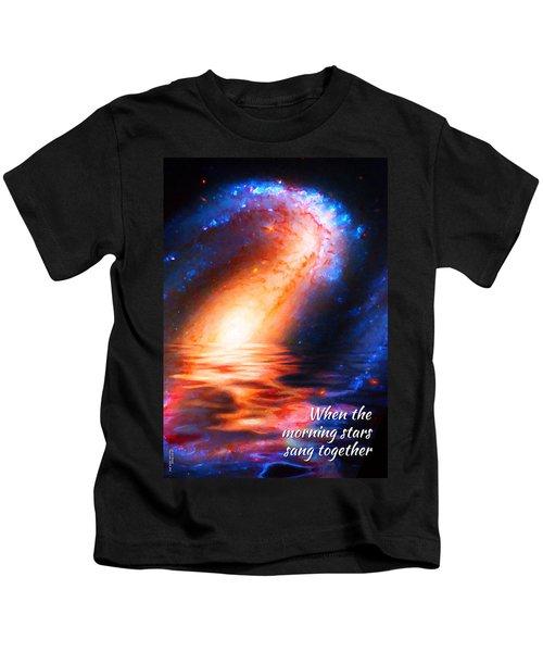 When The Morning Stars Sang Kids T-Shirt