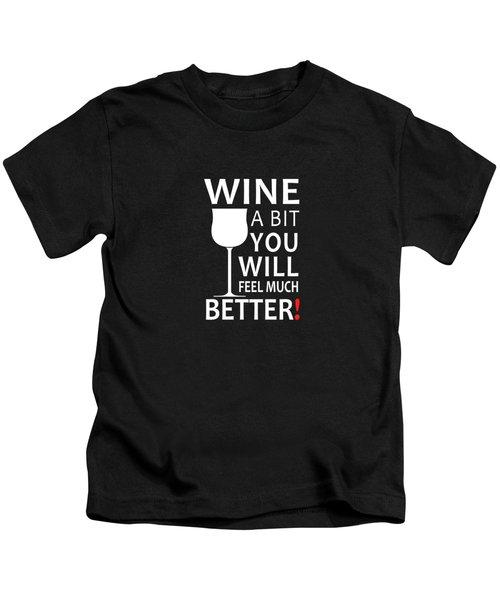 Wine A Bit Kids T-Shirt