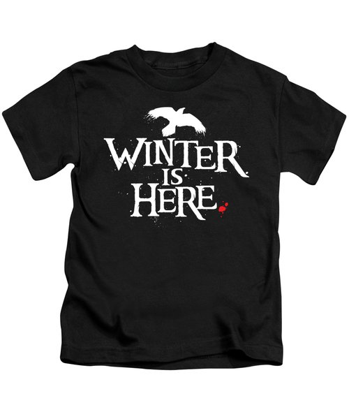 Winter Is Here - White Raven Kids T-Shirt