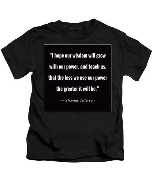 Wisdom Will Grow Kids T-Shirt