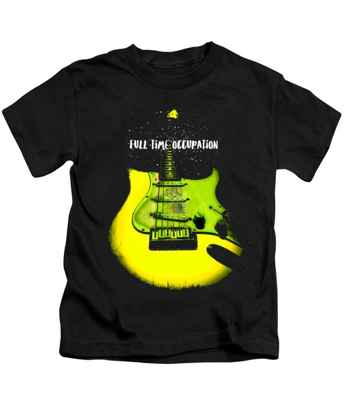 Yellow Guitar Full Time Occupation Kids T-Shirt