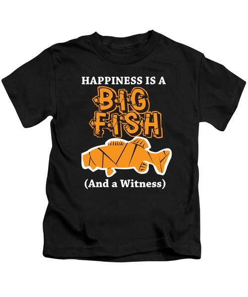 Funny Fishing Happiness Is A Big Fish Carp Hook Gift Kids T-Shirt