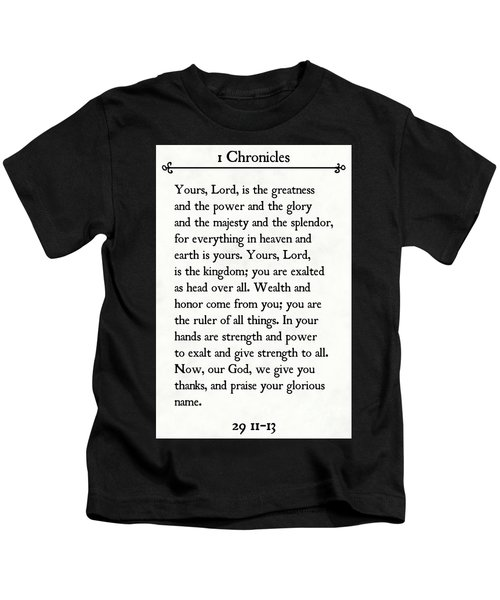 1 Chronicles 29 11-13- Inspirational Quotes Wall Art Collection Kids T-Shirt
