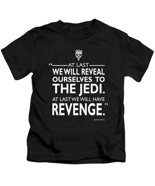 We Will Have Revenge Kids T-Shirt