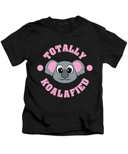 Be Totally Koalafied With This Cute And Adorable Koala Inviting You To Grab Them Now  Kids T-Shirt