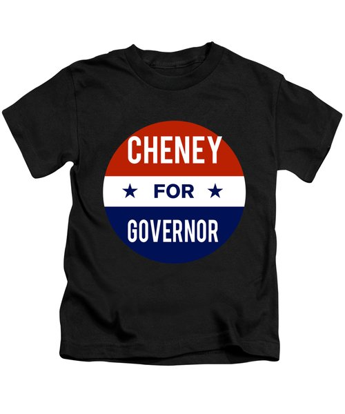 Cheney For Governor 2018 Kids T-Shirt
