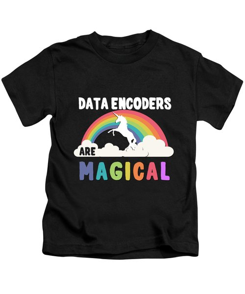 Data Encoders Are Magical Kids T-Shirt