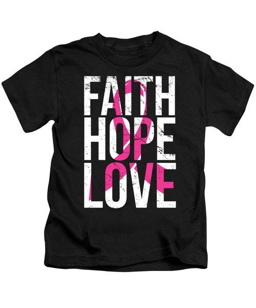 Faith Hope Love Breast Cancer Awareness Kids T-Shirt