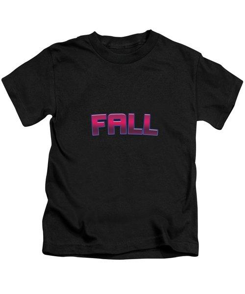 Fall #fall Kids T-Shirt
