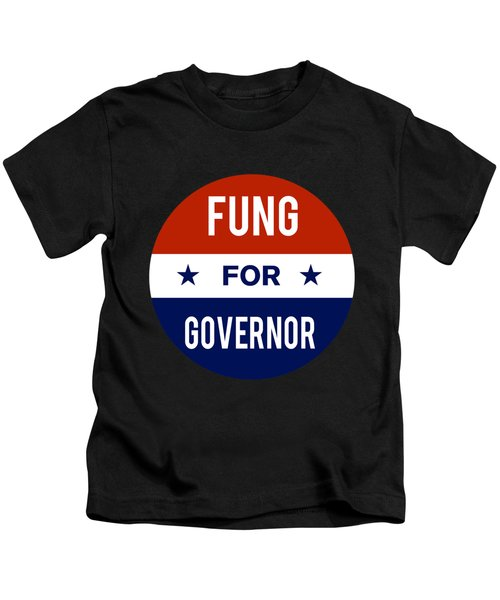 Fung For Governor 2018 Kids T-Shirt